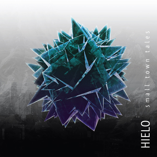 Small Town Tales - EP HIELO